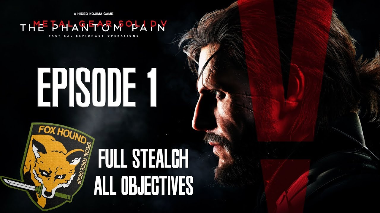 MGSV: TPP - Mission 1 Rank S / FOX HOUND / Perfect Stealth / All objectives