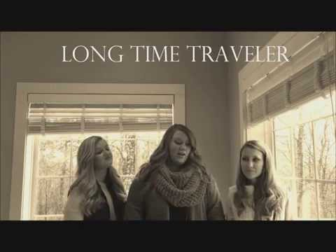 """Long Time Traveller"" The Wailin' Jennys Cover"