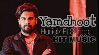 Yamdhoot (leaked song) harick ft singga  D sun  2018