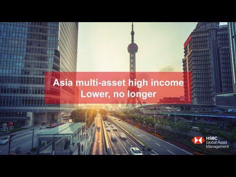 Asia multi-asset high income – Lower, no longer HSBC Global Asset Management