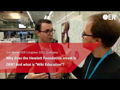 """Why does the Hewlett Foundation invest in OER? And what is """"Wiki Education""""? TJ Bliss #OERcongress"""