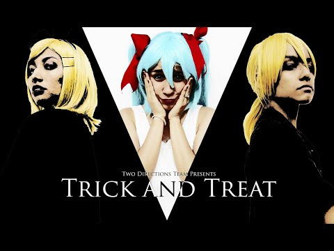 Trick and Treat | Kagamine Rin & Len [Vocaloid Live Action]