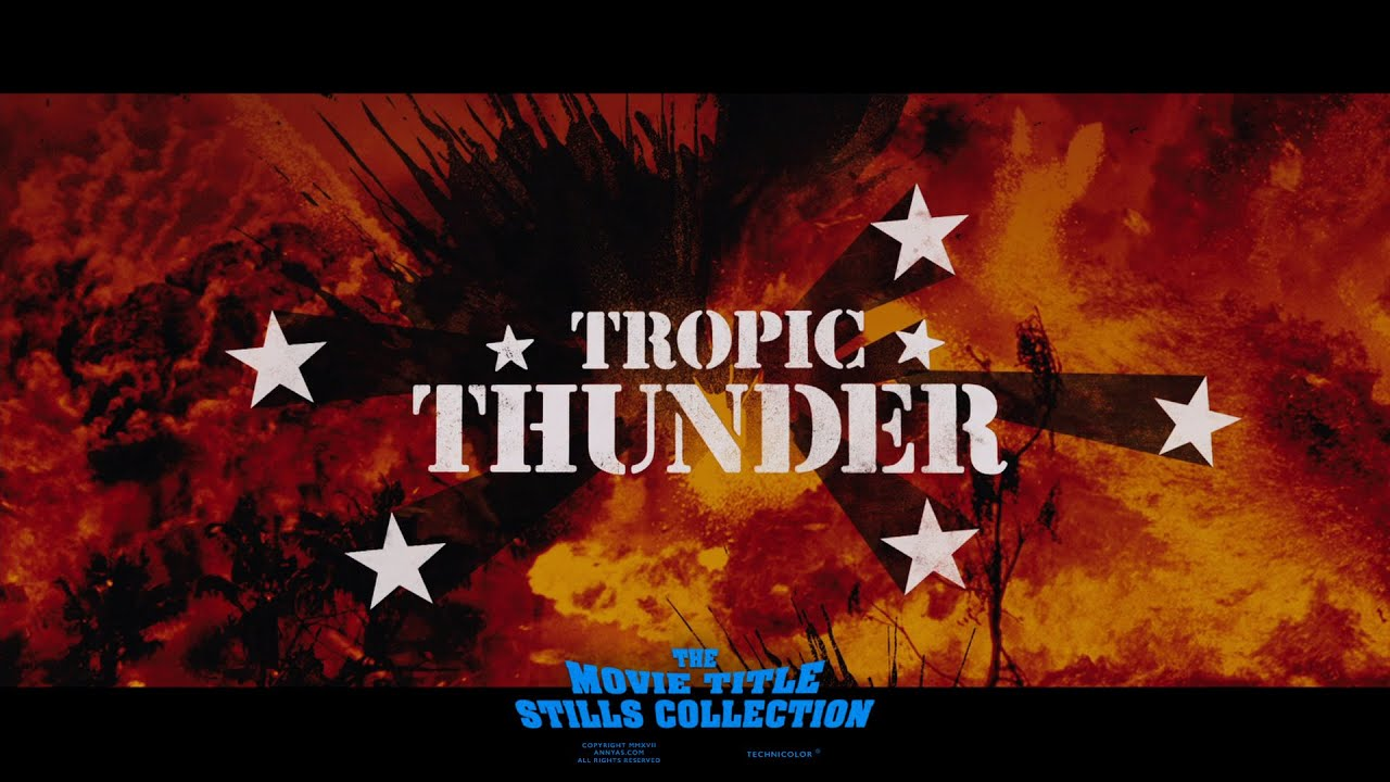 Tropic Thunder 2008 Title Sequence Youtube