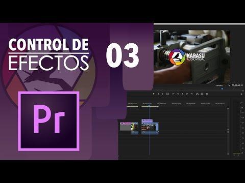 03 Control de efectos | Tutorial Adobe Premiere Pro CC 2017