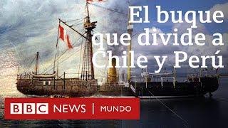 Huáscar: el barco que divide a Chile y a Perú | BBC Mundo