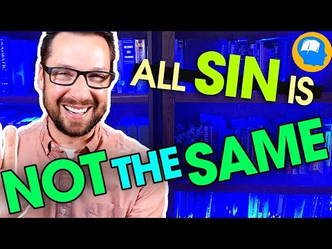 Are Some Sins Worse Than Others? Please don't get this wrong!