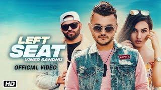 Left Seat Viner Sandhu Mp3 Song Download