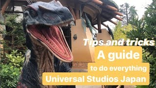 A guide to do everything at Universal Studios Japan. (Watch this before you go!)