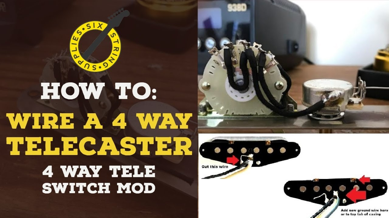 How To Wire A 4 Way Telecaster Switch Wiring Mod Youtube 3 Tele Harness