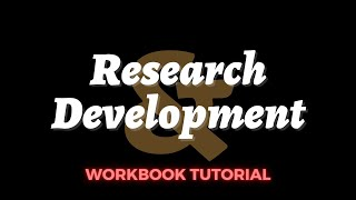 R&D Workbook Tutorial