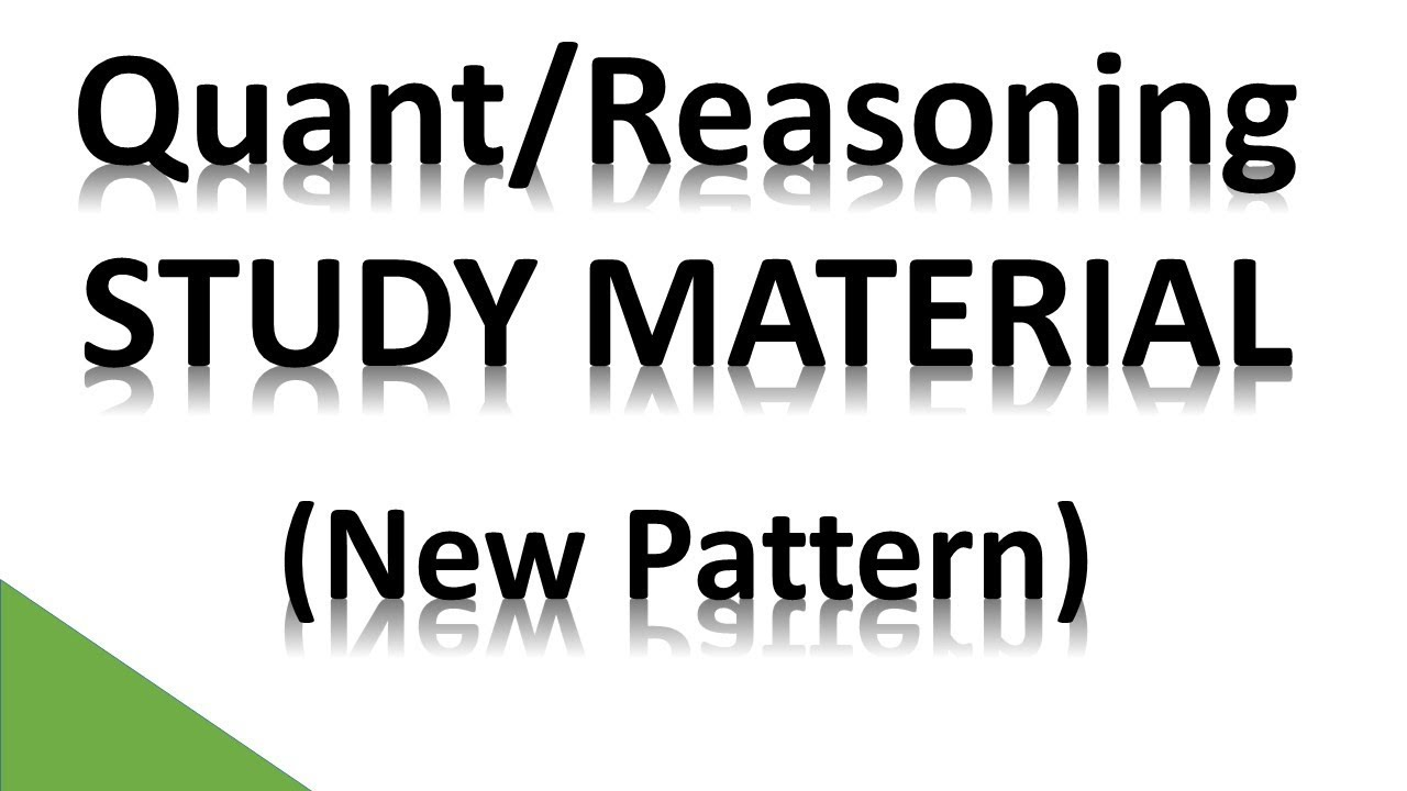 Quant and Reasoning (Study Material) New pattern