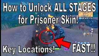 Fortnite - How to Unlock ALL STAGES for the Prisoner Skin! ~ Key Locations [Fastest Tutorial]