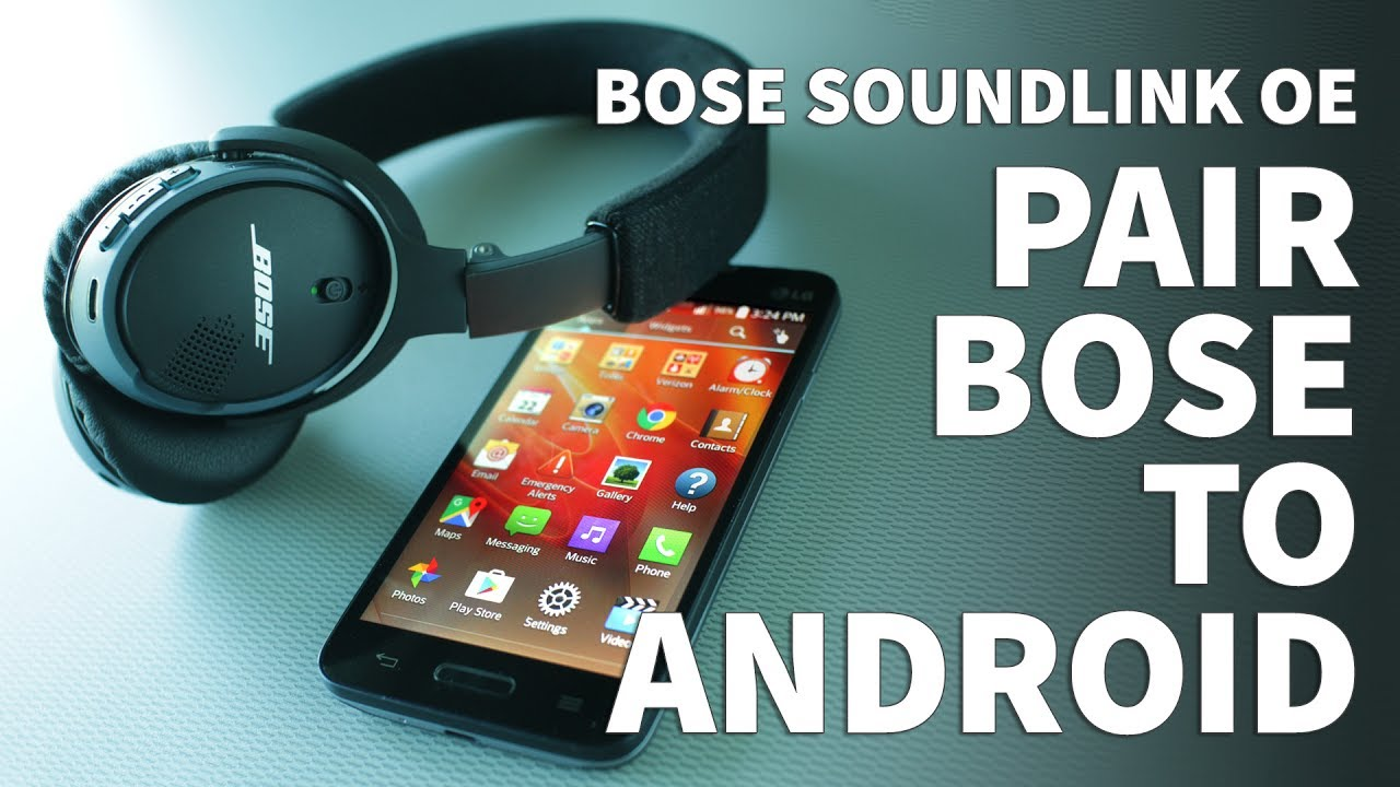 How to Pair Bose Soundlink OE Bluetooth Headphones to