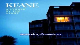 keane - Silenced By The Night - (subtitulado español)