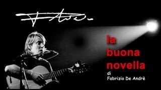 4 Gennaio 2013 - La Buona Novella Di Fabrizio De Andrè