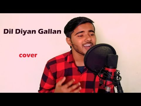 Dil Diyan Gallan | Atif Aslam | Cover by Aman Sharma