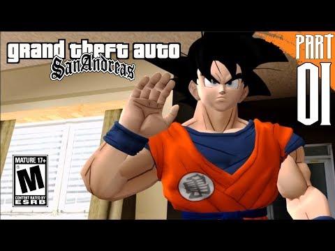 GTA: SAN ANDREAS (DBZ MOD) | Goku Story Mode part 1 [PC- HD]