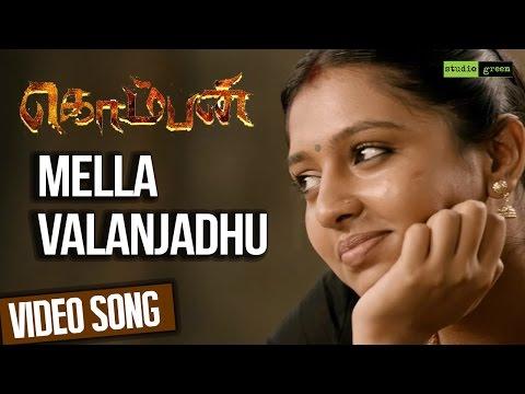 Mella Valanjadhu - Komban | Official Video Song | Karthi, Lakshmi Menon | G.V. Prakash Kumar