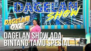 DAGELAN OK - Dagelan Show Ada Bintang Tamu Spesial [23 Juni 2019]