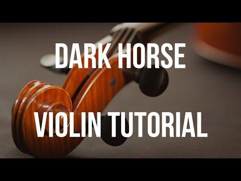 Violin Tutorial: Dark Horse