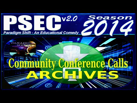 PSEC - 2014 - Community Conference Calls - Archive 08 [dvd 640 x 360]