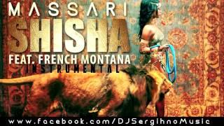 Massari ft.French Montana-Shisha Club Remix 2014 Prod.by DJ Sergihno *INSTRUMENTAL*