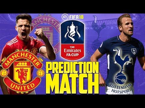 Prediction Match | Manchester United vs Tottenham | The Emirates FA Cup 2017/18 | FIFA 18