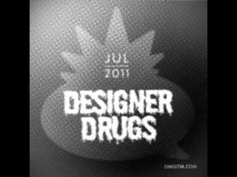 OMGITM Supermix Jul 2011 Designer Drugs
