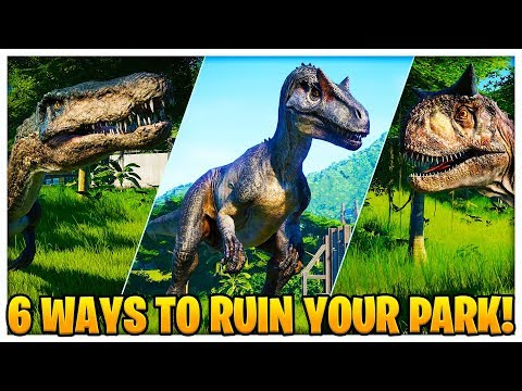 THE 6 WAYS TO RUIN YOUR PARK | JURASSIC WORLD EVOLUTION TYCOON EPISODE 2