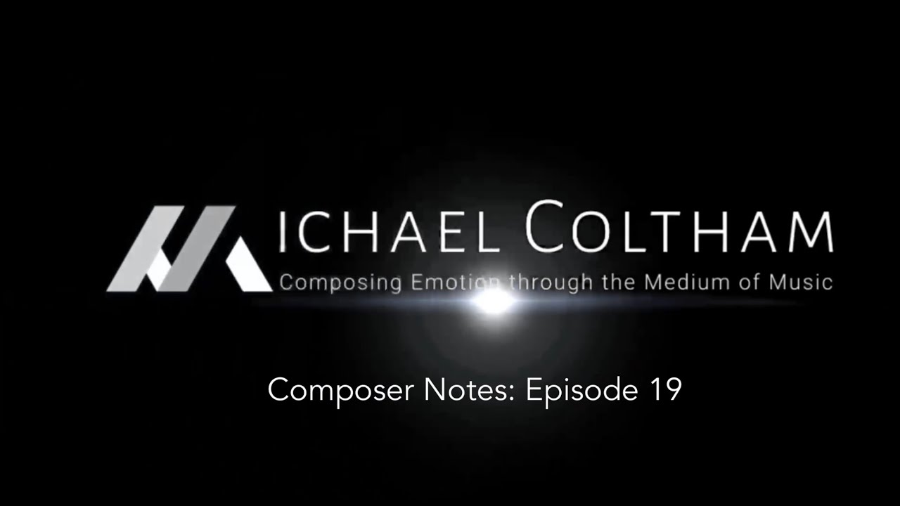 Composer Notes: Ep. 19 - Looking for something I've already found.
