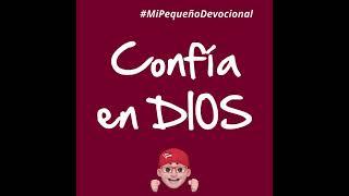 Ministerio Infantil Arcoíris: Confía en DIOS #MiPequeñoDevocional