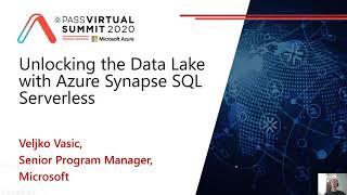 Unlocking The Data Lake With Azure Synapse SQL Serverless - Veljko Vasic