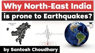 6.4 Magnitude Earthquake jolts Assam - Why North East India is prone to frequent earthquakes?