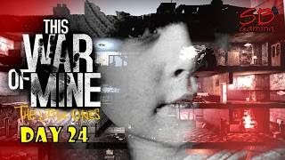 The Little Ones Let's Play - Bruno & Zlata - Day 24 - This War of Mine PC Gameplay