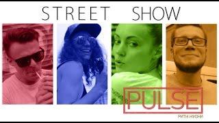 PULSE. StreetShow #1 Премьера