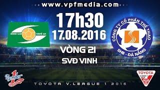 slna vs shb da nang - vleague 2016  full