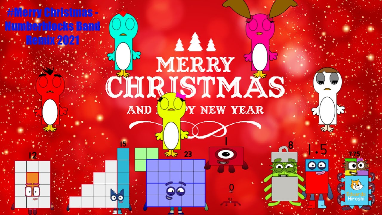 Merry Christmas - Numberblocks Christmas Music Band Remix 2021 | Learn to Count | Happy Holidays!
