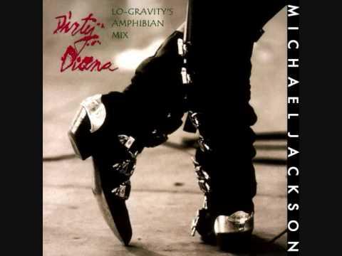 Michael Jackson - Dirty Diana (Lo-Gravity's Amphibian Mix)