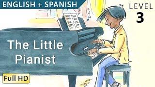 "El Pequeño Pianista: Bilingual - Learn Spanish With English - Stories For Children ""BookBox.com"""