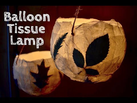 DIY Paper Lantern / Handmade Balloon Tissue Paper Lamp / Recycle Craft Ideas / Dry Leaves Crafts