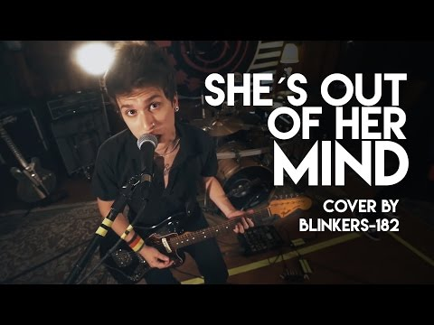 blink182  She´s Out Of Her Mind cover by blinkers182