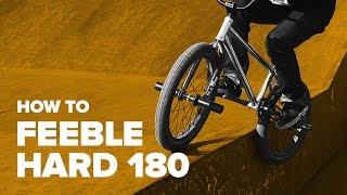 How to Feeble Hard BMX
