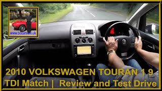 Virtual Test Drive In Our VOLKSWAGEN TOURAN 1 9 TDI Match | 2010 10