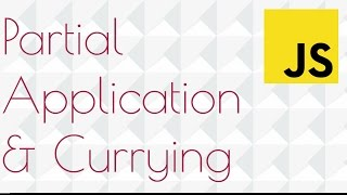 JavaScript Currying and Partial Application