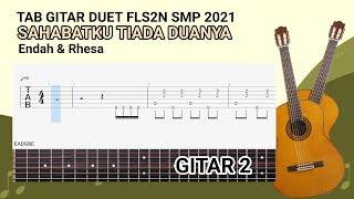TAB GITAR DUET FLS2N SMP 2021 (Sahabatku Tiada Duanya) GITAR 2