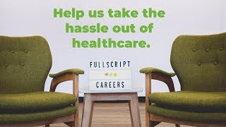 Gambar cover Fullscript Careers | Help us take the hassle out of healthcare