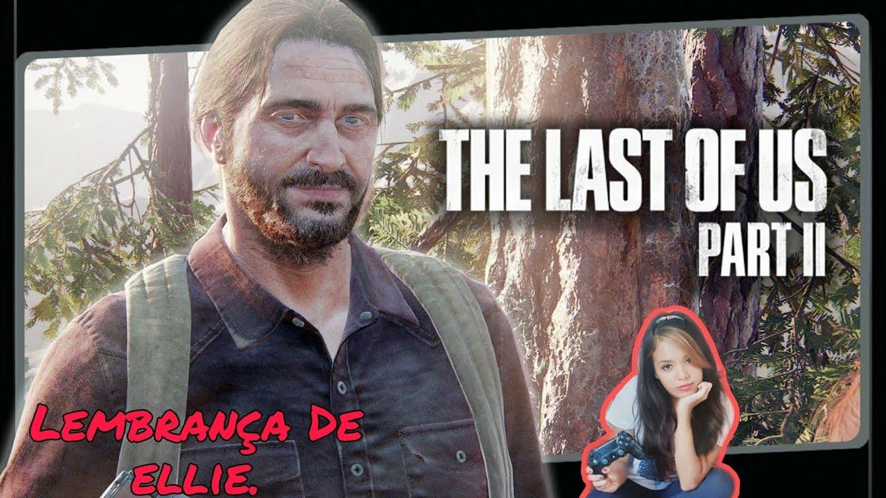 THE LAST OF US Part II - Lembrança De Ellie Com O Tommy.  Gameplay Em Português Dublado. #11