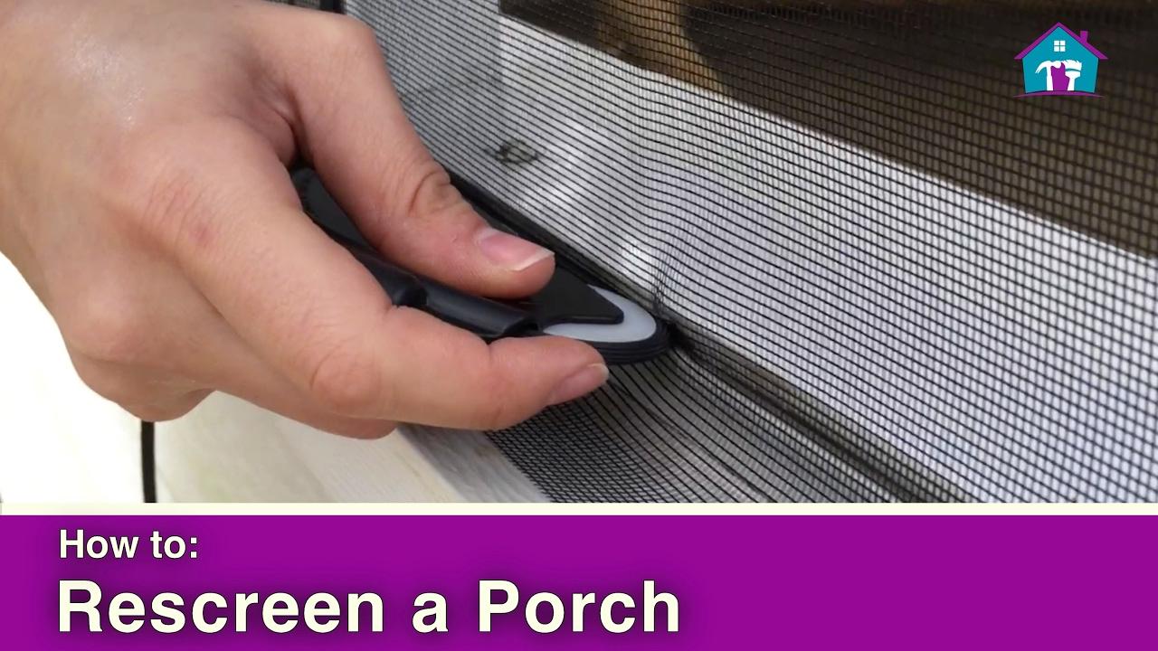 How To Rescreen A Porch You