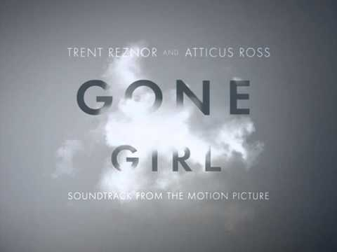 Gone Girl Soundtrack - Just Like You