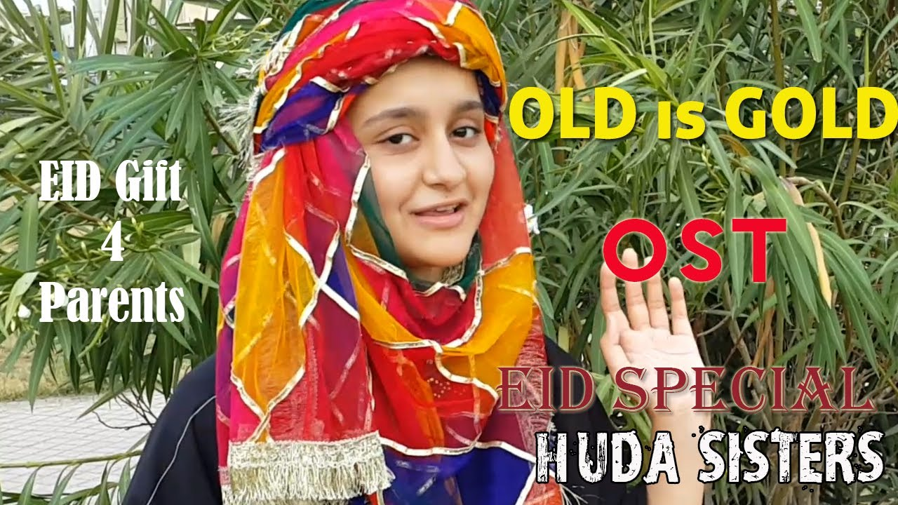 OLD is GOLD   2020 EID Special   OST